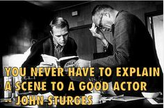 Film Director Quotes - John Sturges - Movie Director Quotes #sturges