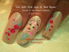 Nail-art by Robin Moses girl with pink hair http://www.youtube.com/watch?v=FBf_e8wjroc