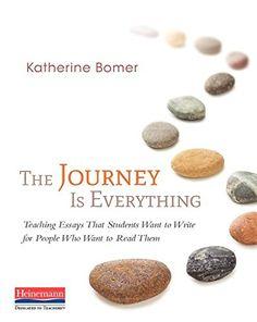 The Journey Is Everything: Teaching Essays That Students ... http://www.amazon.com/dp/0325061580/ref=cm_sw_r_pi_dp_SNGoxb071ZKA8