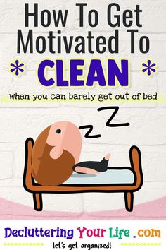 Cluttered Mess? How To Get MOTIVATED To Clean Your House - Tips from professional organizers: organizing ideas, declutter and organize and decluttering ideas when feeling overwhelmed, how to organize your home, get organized at home, storage and organization ideas for the home, getting organized help, tips and tricks plus home organization hacks Deep Cleaning Tips, House Cleaning Tips, Spring Cleaning, Daily Cleaning, Getting Organized At Home, Declutter Your Life, Declutter House, How To Get Motivated, Bathroom Cleaning Hacks