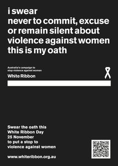 Support White Ribbon Australia's prevention work in schools, workplaces & communities. Get information on domestic violence and facts on men's violence against women. White Ribbon Day, Causes Of Homelessness, Domestic Violence, Workplace, Feminism, Campaign, Messages, Sayings, Words