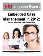 Complimentary Report: Just over half of respondents to the Healthcare Intelligence Network's third annual Healthcare Case Management e-survey, conducted in February 2012, said they embed case managers at the point of care; of those 2012 respondents, nearly 60 percent cited the primary care practice as the most likely work site for an on-site case manager. #casemanagement