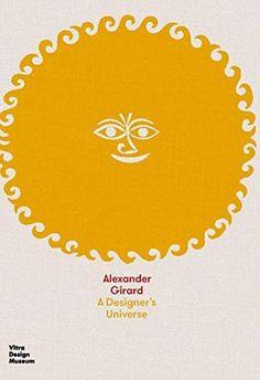 Alexander Girard, Misaki Kawai, Vitra Design Museum, Designer, Coloring Books, Universe, Prints, Google Search, Window Glass
