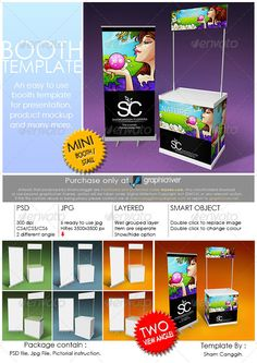 Booth Template Part 3 #GraphicRiver Booth template for presentation, product mock up or anything. Easy to customize. Just paste/replace your design in the smart object or use ready rendered jpg file. The package contain: two layered and grouped with smart object psd file with 300dpi 6 'ready to use' jpg file with 3500×3500 pixel Instruction file with picture for operating the psd file given PSD file featured: Double-click on the smart object (new window .psb will open) for editing/replacing…