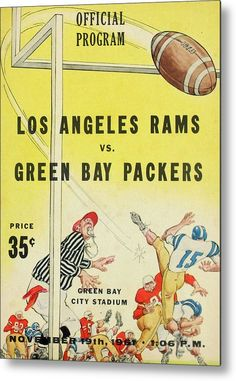 Green Bay Packers Vintage Program 3 Metal Print by Joe Hamilton. All metal prints are professionally printed, packaged, and shipped within 3 - 4 business days and delivered ready-to-hang on your wall. School Football, Nfl Football, Football Posters, Green Bay City, World Football League, Joe Hamilton, Green Bay Packers Fans, La Rams, Football Memorabilia
