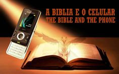 A Biblia e o Celular   the Bible and the Phone