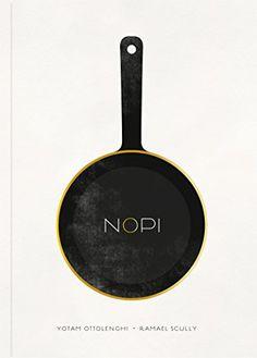 NOPI: The Cookbook: Amazon.co.uk: Yotam Ottolenghi, Ramael Scully: 9780091957162: Books