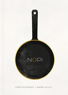 NOPI: The Cookbook: Amazon.de: Yotam Ottolenghi, Ramael Scully: Fremdsprachige Bücher