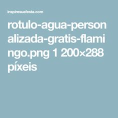 rotulo-agua-personalizada-gratis-flamingo.png 1200×288 píxeis