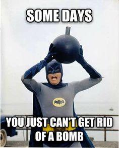 Batman has bad days too...