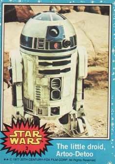 1977 Topps Star Wars Card Blue Series #3 The Little Droid Artoo-Detoo