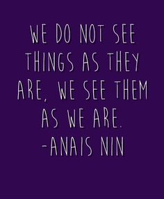 We need to discover the filters we see the world through -- and decide if that's the view we want to choose.
