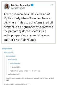 """""""Patriarchy is fucking bullshit + doesn't exist."""" """"We have our star!~"""""""