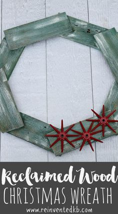 Bring rustic farmhouse Christmas decor to your home with this salvaged wood Christmas wreath.  Step by step by step tutorial included! via @ReinventedKB