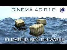 Cinema 4D Tutorial : Floating Box on Water | Cinema 4D Realistic Water Simulation - YouTube