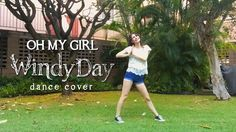 "Oh My Girl - ""Windy Day"" dance cover"