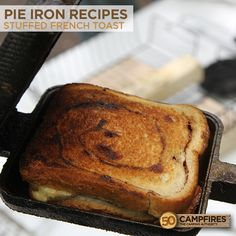 YUM! An easy camping breakfast. Stuffed French Toast.  http://50campfires.com/easy-breakfast-ideas-camping-stuffed-french-toast/ #camping #breakfast #pieiron