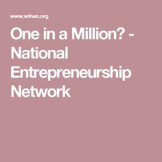 One in a Million? - National Entrepreneurship Network
