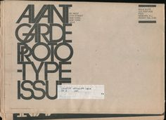 Avant Garde Prototype Issue, Publisher: Ralph Ginzburg, Executive Editor: Betty A. Fier, Art Director: Herb Lubalin, 1974