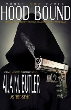 Now on Kindle a New Years early Bird Special Hood Bound, Money and Power (HOOD BOUND, KERN COUNTY), http://www.amazon.com/dp/B00HJBSR7Q/ref=cm_sw_r_pi_awdl_1axVsb1E7D242