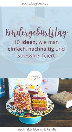 Children's birthday party: 10 ideas on how to celebrate easily, sustainably and stress-free - Miss in luck - Ideas for a sustainable children's birthday. Do you want your next birthday party to be stress-fr - Baby Birthday, Birthday Parties, Free Birthday, Birthday Ideas, Diy Crafts To Do, Family Activities, Kids And Parenting, Simple, Birthdays