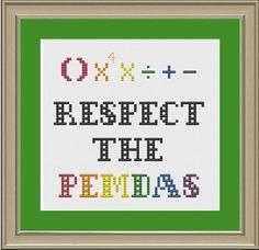 attn @Sara Eriksson Eriksson Eriksson Eriksson Korotkow // Respect the PEMDAS: nerdy math cross-stitch pattern