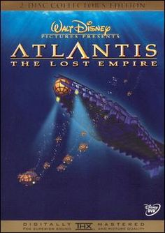 Atlantis: The Lost Empire DVD - I would love to have this movie and NOT the sequel. I would like to forget that the sequel exists.