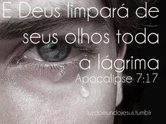 """Fime-se nas promessas de Jesus. Ele têm muito mais para nós tanto nesta vida quanto para a vida eterna. Aguenta mais um pouco, chora mais um pouquinho, porque Aquele que está para vim, virá e não tardará. """"E Ele enchugará toda lágrima do seus olhos"""" - Apocalipse 7:17. Não percam as suas esperanças no Senhor. :)"""