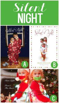 "Cute Christmas Card Photo Idea- ""Silent"" Night! ha ha ha. There are so many creative Christmas photos in this post."