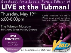 "The Tubman Museum and V101.7-FM celebrate the life of Prince at this special ""Purple Edition"" of Live at The Tubman event! Come witness the unveiling of the tribute banner that will be delivered to Paisley Park. Participate in two contests, each for a chance to win $100: Karaoke and Prince Look-A-Like!"