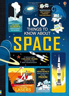 100 THINGS TO KNOW ABOUT SPACE by ALEX FRITH https://www.amazon.ca/dp/1409593924/ref=cm_sw_r_pi_dp_x_tbqJybB060N3R