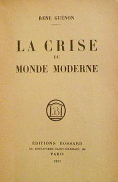 René Guénon - Une civilisation matérielle - esprit-universel.overblog.com