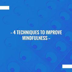 Just in: 4 Techniques to Improve Mindfulness https://www.prevolving.com/4-techniques-improve-mindfulness/?utm_campaign=crowdfire&utm_content=crowdfire&utm_medium=social&utm_source=pinterest