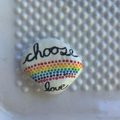 Choose love! ❤️🧡💛💚💙💜 $10 + shipping and handling Painted Rocks For Sale, Hand Painted Rocks, Choose Love