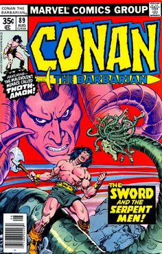 """Conan the Barbarian vol.1 # 89, """"The Sword and the Serpent!"""" (August, 1978). Cover by John Buscema & Ernie Chan."""