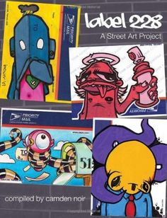 Label 228: A Street Art Project - Another awesome gift, this one from my Schmoopy; Sheri.