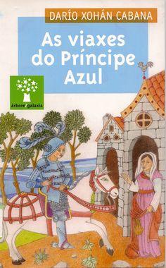 DARÍO XOHÁN CABANA, AS VIAXES DO PRÍNCIPE AZUL