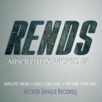 Rends - Absolutely Wicked EP - Feb 21st, 2017 by Wicked Jungle Records on SoundCloud #drumnbass #jungle