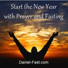 The Daniel Fast - for the body, soul and spirit