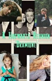 A Hogwarts Reunion-Dramione [COMPLETED] | Harry potter and