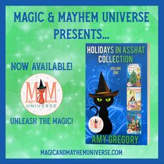 Amy Gregory's Holidays In Asshat Collection – Volume One is LIVE! Pick up your copy TODAY! #MagicMayhemUniverse #ebook #pnr #UnleashTheMagic #newrelease Amy, Universe, Presents, Magic, Holidays, Live, Collection, Gifts, Holidays Events