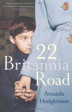 22 Britannia Road by Amanda Hodgkinson Great Books, My Books, Penelope Lively, Two Daughters, First Novel, Telling Stories, Books To Buy, 6 Years, Storytelling