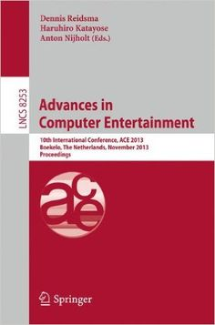 2013, Boekelo, The Netherlands, November 12-15, 2013. Proceedings (Lecture Notes in Computer Science)