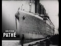 TITANIC 1912 ORIGINAL FILM FOOTAGE VERY VERY RARE FILM, - YouTube