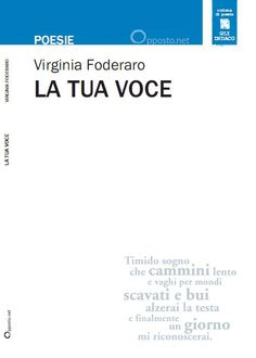 La tua voce - Poesie di Virginia Foderaro