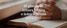 10 planos de leitura bíblica e orante para 2017 • Voltemos ao Evangelho