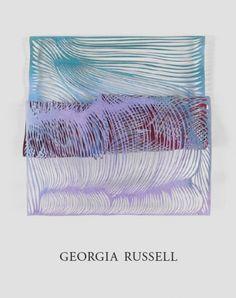 Georgia Russell catalogue, Galerie Karsten Greve St. Moritz - Paris - Cologne 2015, French, Italian, € 45,-