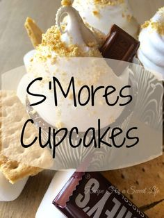 S'Mores Cupcakes|Recipe For a Sweet Life