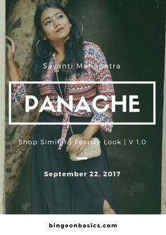 Lookbook - Panache | Festive Look Book | Festival Outfit Ideas | Indo Western | Fusion | Modern Ethnic | Slit Palazzos | Aztech Print | Big Hoop Golden Earrings | Embroidered Clutch | Ethnic Look  http://bingeonbasics.com/Lookbook/StyleFile