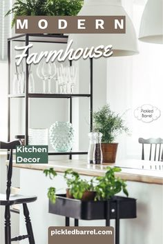Some modern farmhouse kitchens are classic black and white. Others are white on wood. No matter which modern farmhouse kitchens you like best, there's something in this collection to inspire you. #pickledbarrelblog #modernfarmhousekitchens